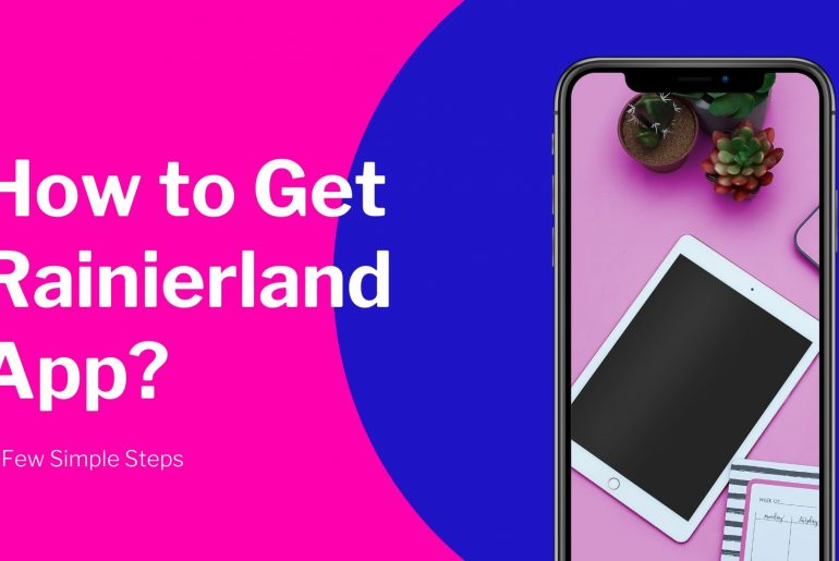 How to Get Rainierland App